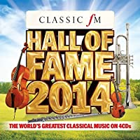 Classic FM Hall of Fame 2014 by Various Artists (2014-04-29)