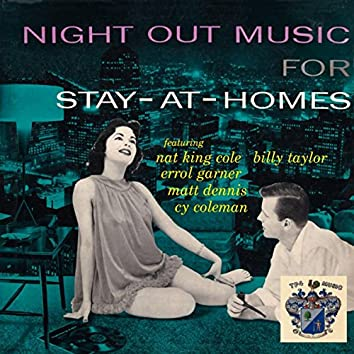 Night Out Music for Stay-at-Homes