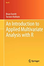 An Introduction to Applied Multivariate Analysis with R (Use R!)