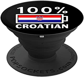 Croatia Flag Design | 100% Croatian Battery Power Tee - PopSockets Grip and Stand for Phones and Tablets