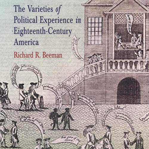 The Varieties of Political Experience in Eighteenth-Century America  By  cover art