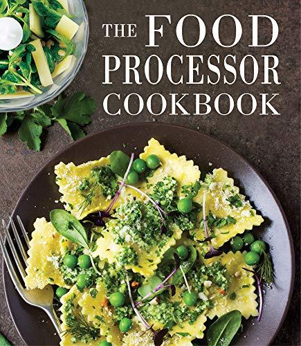 The Food Processor Cookbook