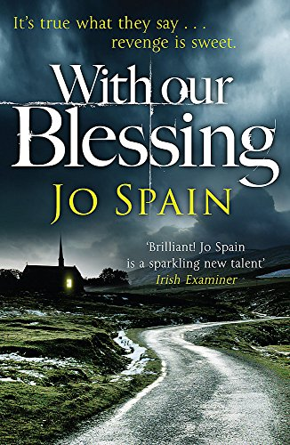 With Our Blessing: (An Inspector Tom Reynolds Mystery Book 1): An Inspector Tom Reynolds Mystery (1)