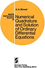 Numerical Quadrature and Solution of Ordinary Differential Equations: A Textbook for a Beginning Course in Numerical Analysis (Applied Mathematical Sciences)