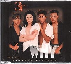 3T Featuring Michael Jackson - Why - Epic - 663538 2, MJJ Music - 663538 2, 550 Music - FFM 663538 2