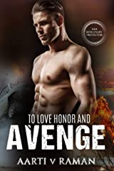 To Love Honor and Avenge (Her Mercenary Protector) Kindle Edition