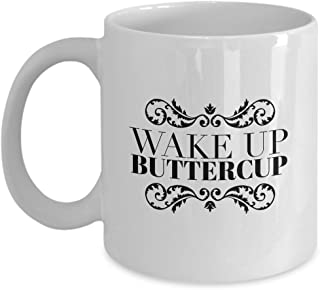 Matchmart LLC Super Lovable Nice Sweet Wake Up Gift for Valentine Girl Boy Friend Sweetheart Fiancée Fiancé Husband Wife Family Friends to Show You Care with Wake Up Buttercup excellent-quality mug