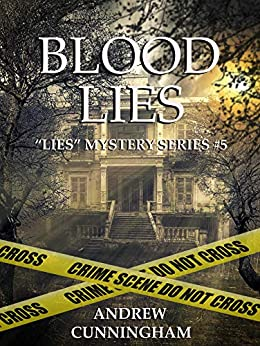 "Blood Lies (""Lies"" Mystery Thriller Series Book 5) by [Andrew Cunningham]"