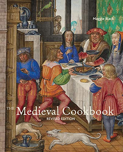 Compare Textbook Prices for The Medieval Cookbook: Revised Edition 1 Edition ISBN 9781606061091 by Black, Maggie