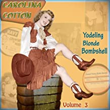 Yodeling Blonde Bombshell, Vol. 3