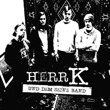 Herr K und dem seine Band