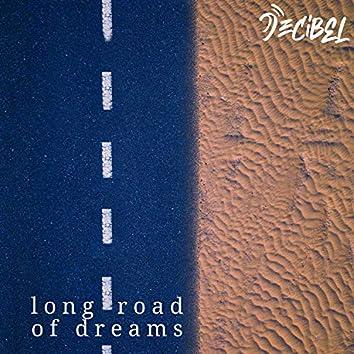 Long Road of Dreams