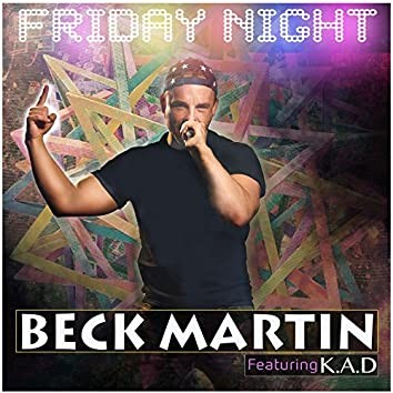 Friday Night feat K.A.D