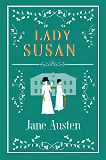 Lady Susan: short epistolary novel