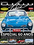 Fusca & Cia. Especial 02: Guia Histórico Karmann Ghia (Portuguese Edition)...