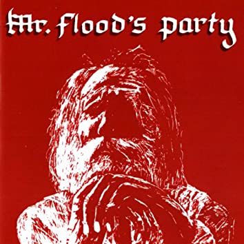 Mr. Flood's Party (Remastered)
