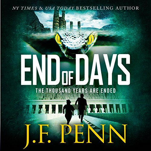 End of Days     ARKANE, Book 9              By:                                                                                                                                 J. F. Penn                               Narrated by:                                                                                                                                 Veronica Giguere                      Length: 6 hrs and 27 mins     1 rating     Overall 5.0