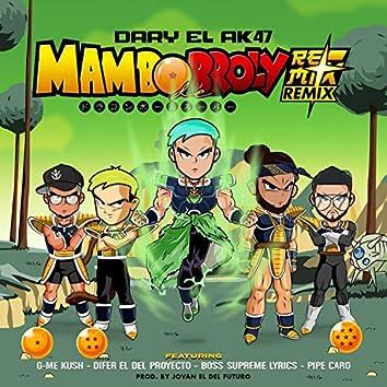 Mambo De Broly (feat. Boss Supreme Lyrics, G-ME Kush, Pipe Caro & Difer El Del Proyecto)