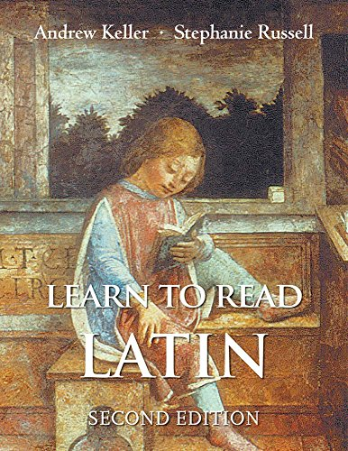 Compare Textbook Prices for Learn to Read Latin 2nd ed. Edition ISBN 9780300194951 by Keller, Andrew,Russell, Stephanie