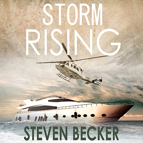 Storm Rising Audiobook By Steven Becker cover art