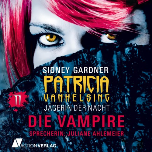 Die Vampire (Patricia Vanhelsing 11) Titelbild