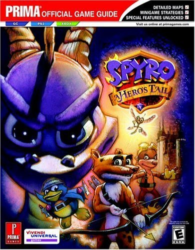 Spyro: A Hero's Tail (Prima Official Game Guide) by Joe Grant Bell (2004-11-09)