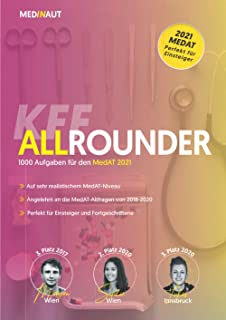 MEDINAUT: MedAT 2021 - KFF-Allrounder - 1000 testnahe Aufgaben für den kognitiven Teil, erstellt von Top-Absolventen (1. -...