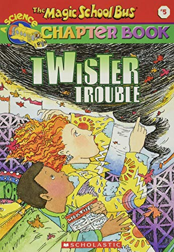 Twister Trouble (Magic School Bus Chapter Book)の詳細を見る