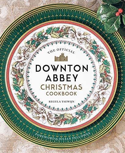 Official Downton Abbey Christmas Cookbook (Downton Abbey Cookery) (English Edition)
