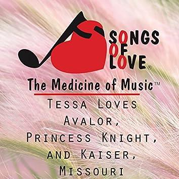 Tessa Loves Avalor, Princess Knight, and Kaiser, Missouri