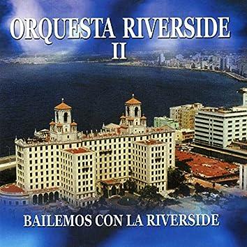 Bailemos Con La Riverside