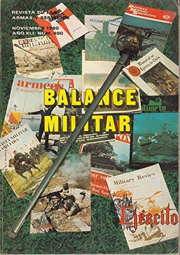 EJERCITO. REVISTA DE LAS ARMAS Y SERVICIOS. BALANCE MILITAR 1980-81.
