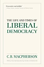 The Life and Times of Liberal Democracy (Wynford Project)