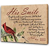 His Smile  Cardinal Bird Wall Art Canvas  Custom Name Canvas  Memorial Poem For Husband Dad Grandpa In Heaven  Sympathy Gift For Loss Of Loved One  Memorial Day Birthday  JC107 (14x11 inch)