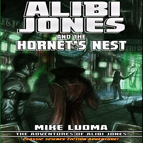 Alibi Jones and the Hornet's Nest audiobook cover art