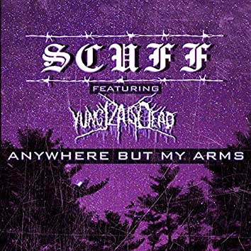 Anywhere but My Arms (feat. YungJZAisdead)