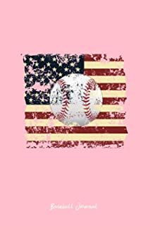 Baseball Journal: Lined Journal - Baseball USA Flag Cool Baseball Player Gift - Pink Ruled Diary, Prayer, Gratitude, Writing, Travel, Notebook For Men Women - 6x9 120 pages