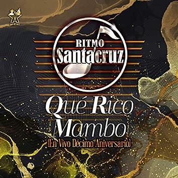 Qué Rico Mambo (En Vivo Décimo Aniversario)