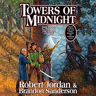Towers of Midnight     Wheel of Time, Book 13              Written by:                                                                                                                                 Robert Jordan,                                                                                        Brandon Sanderson                               Narrated by:                                                                                                                                 Michael Kramer,                                                                                        Kate Reading                      Length: 38 hrs and 23 mins     184 ratings     Overall 4.9