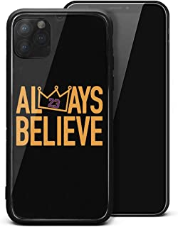 Always-Believe-LaBron- iPhone 11Pro Case Tempered Glass Back Cover Mirror Surface Luxury Design, Soft TPU Bumper Frame Support Case