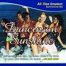 Dancin on Sunshine: All Time Greatest Summertime