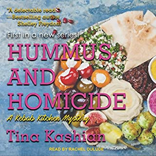 Hummus and Homicide     Kebab Kitchen Mystery Series, Book 1              Written by:                                                                                                                                 Tina Kashian                               Narrated by:                                                                                                                                 Rachel Dulude                      Length: 6 hrs and 51 mins     1 rating     Overall 4.0