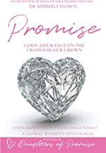 PROMISE WOMEN'S GLOBAL DEVOTIONAL: God's Assurance on the Cross for Our Crown