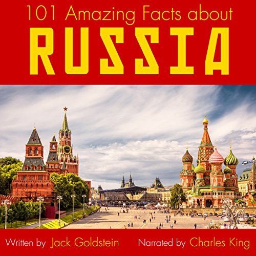 101 Amazing Facts About Russia audiobook cover art