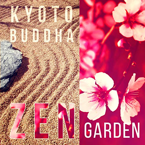 Kyoto Buddha Zen Garden: Traditional Japanese Flute Music, Peaceful Meditation, Feng Shui, Mystic Experience, Cherry Blossom, Oriental Yoga Space Relaxation