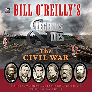 Bill O'Reilly's Legends and Lies: The Civil War audiobook cover art