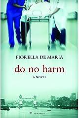 Do No Harm: A Novel (English Edition) Format Kindle