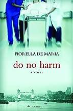 Do No Harm: A Novel