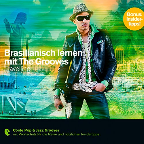 Brasilianisch lernen mit The Grooves - Travelling audiobook cover art