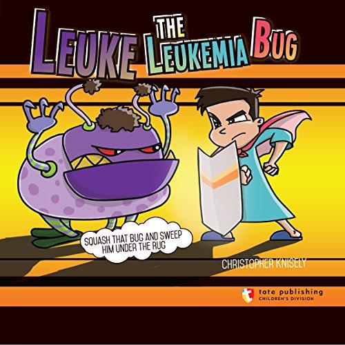 Leuke the Leukemia Bug audiobook cover art